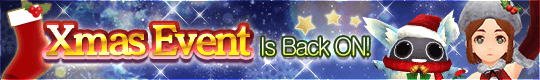 Merry Early Christmas! Xmas Event Is Back ON!