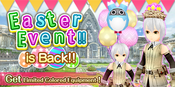 Easter Event is Back!!
