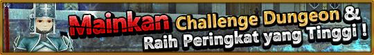 Event Adu Skor Challenge Dungeon Diadakan!! Jadilah Pemain No. 1 di Dunia!